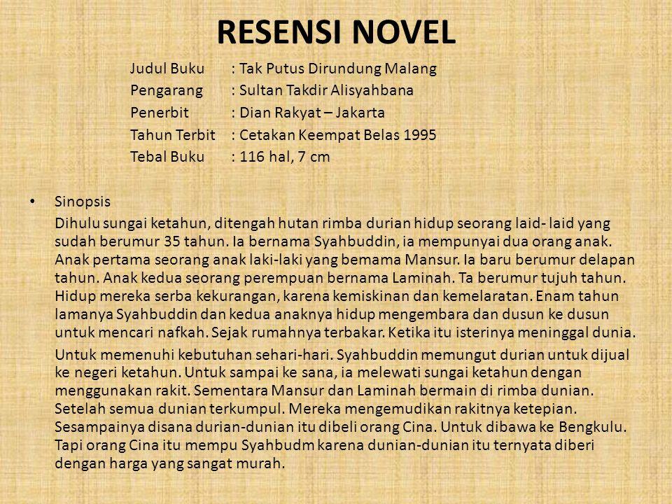 RESENSI NOVEL Judul Buku : Tak Putus Dirundung Malang