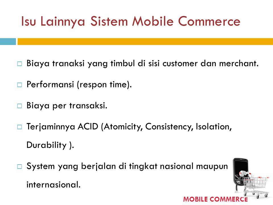 Isu Lainnya Sistem Mobile Commerce
