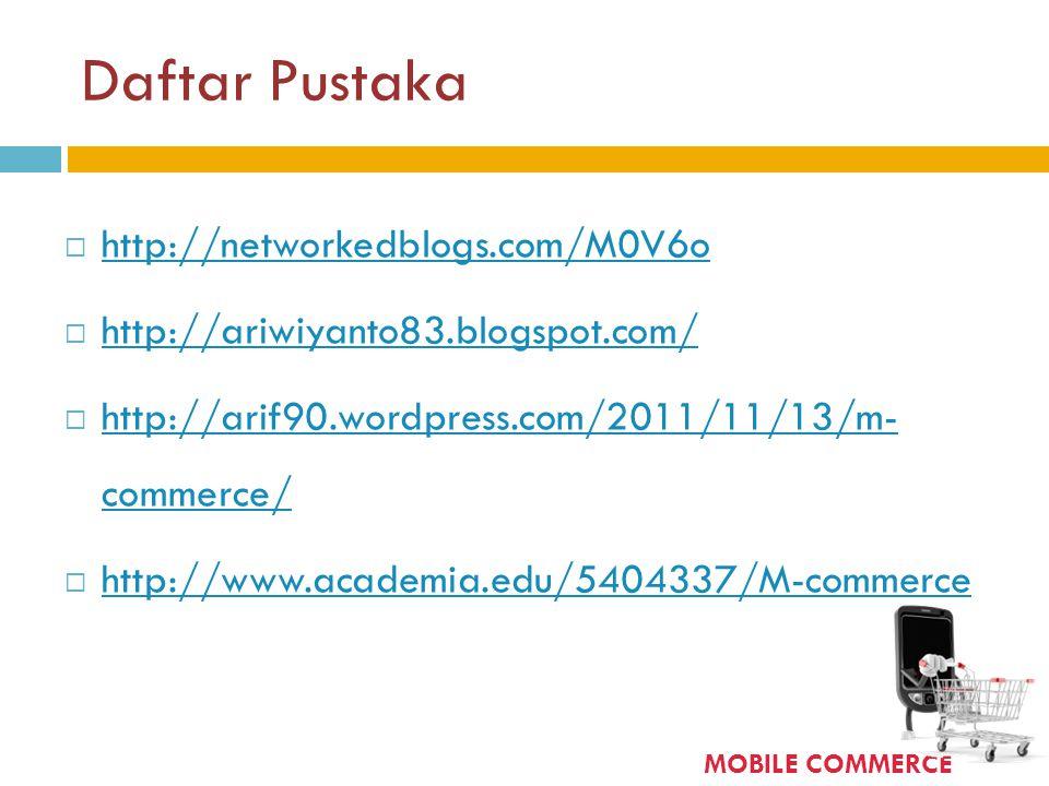 Daftar Pustaka http://networkedblogs.com/M0V6o