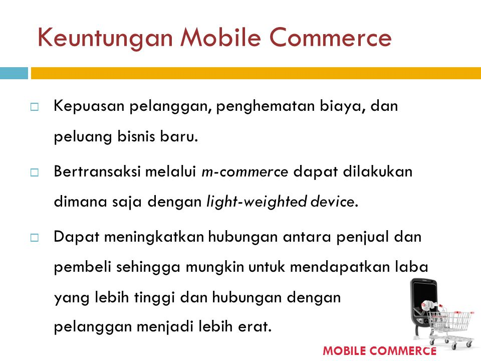Keuntungan Mobile Commerce