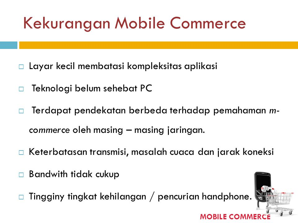 Kekurangan Mobile Commerce