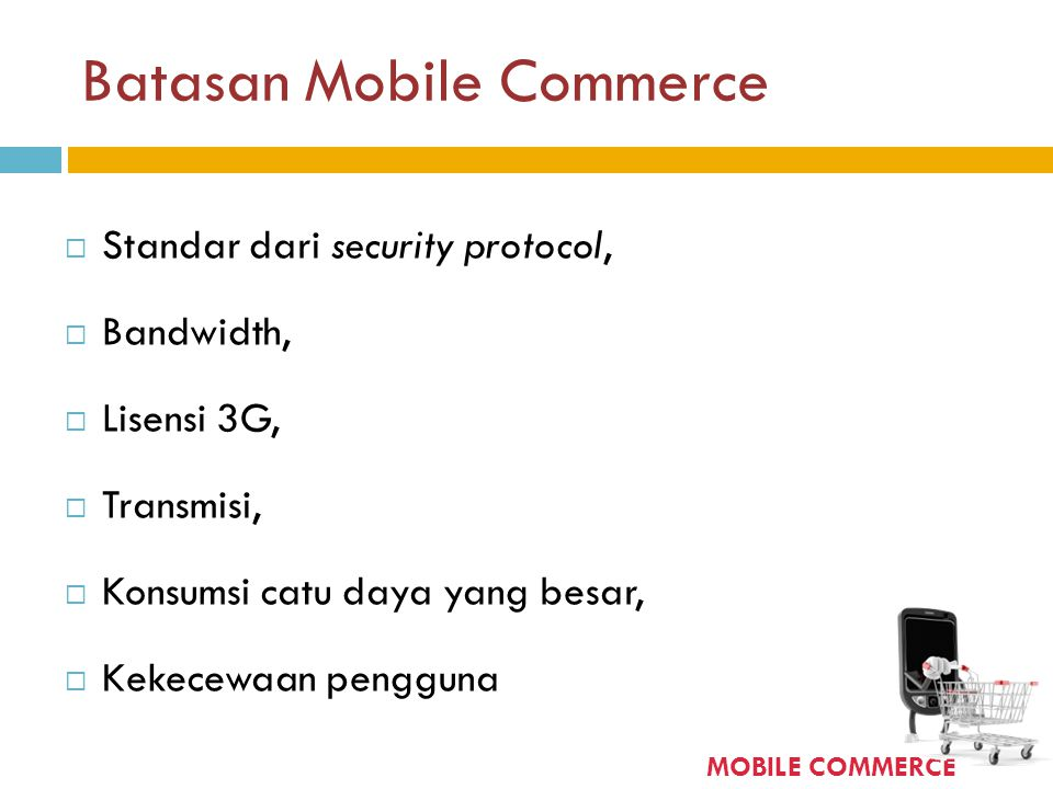 Batasan Mobile Commerce