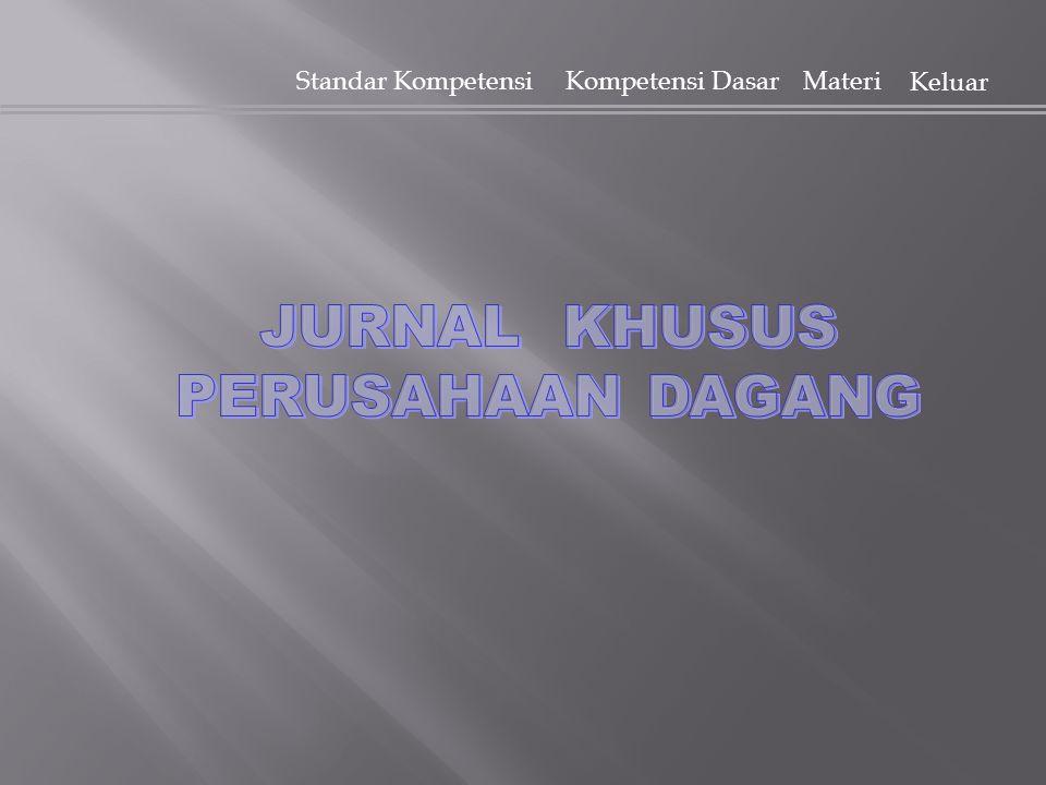 JURNAL KHUSUS PERUSAHAAN DAGANG