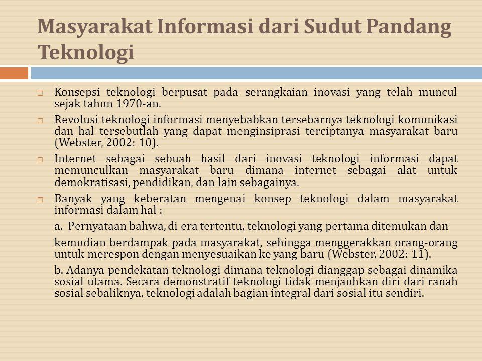 Masyarakat Informasi dari Sudut Pandang Teknologi