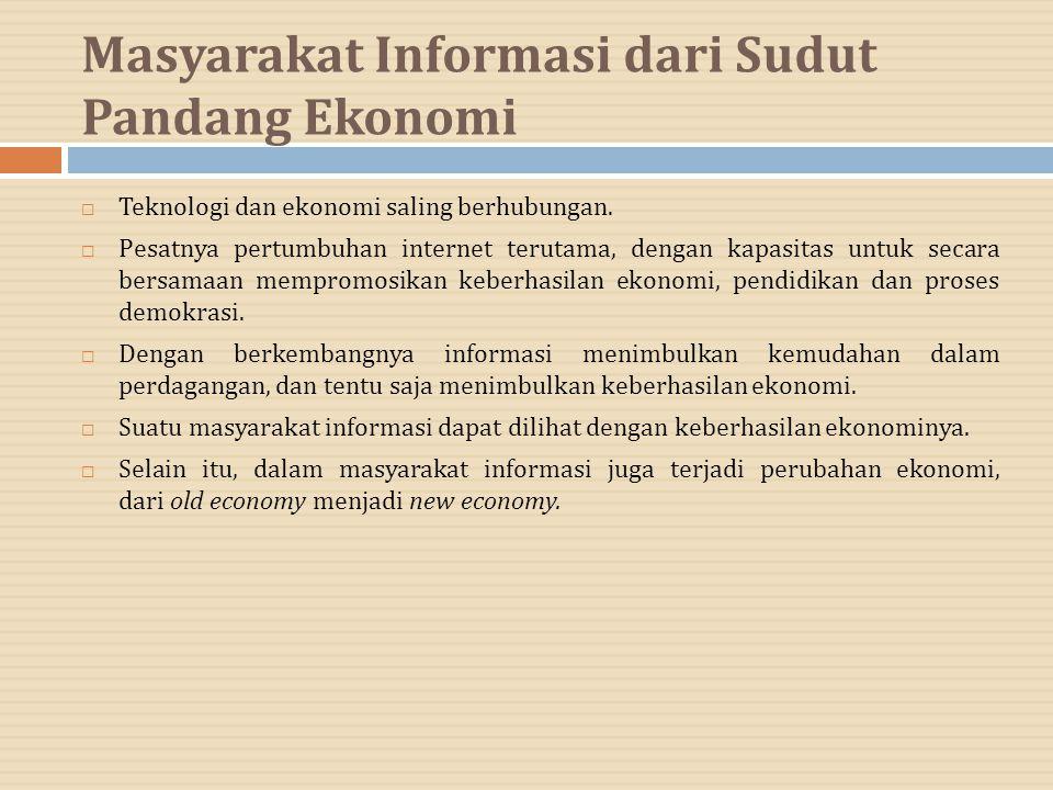 Masyarakat Informasi dari Sudut Pandang Ekonomi