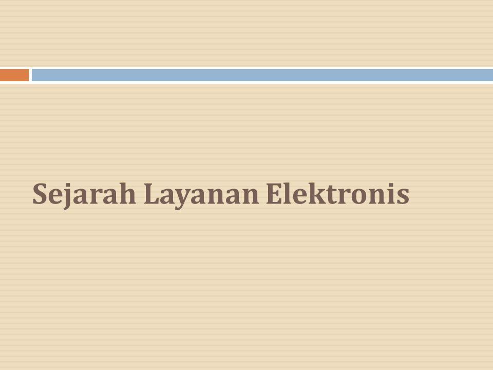 Sejarah Layanan Elektronis