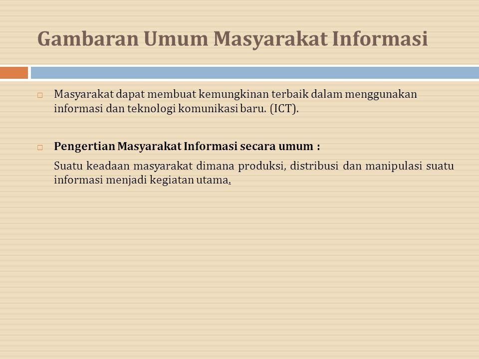 Gambaran Umum Masyarakat Informasi