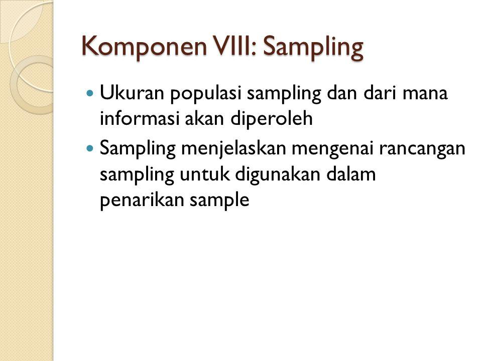 Komponen VIII: Sampling