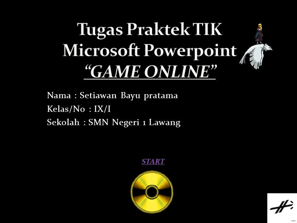 Tugas Praktek TIK Microsoft Powerpoint GAME ONLINE