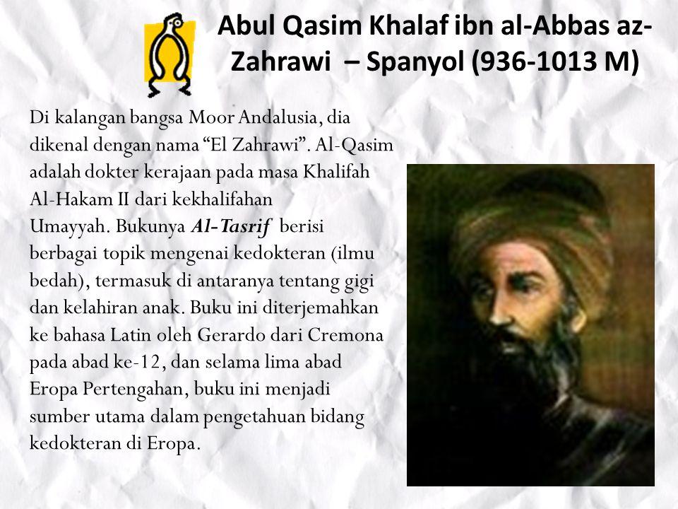 Abul Qasim Khalaf ibn al-Abbas az-Zahrawi – Spanyol (936-1013 M)