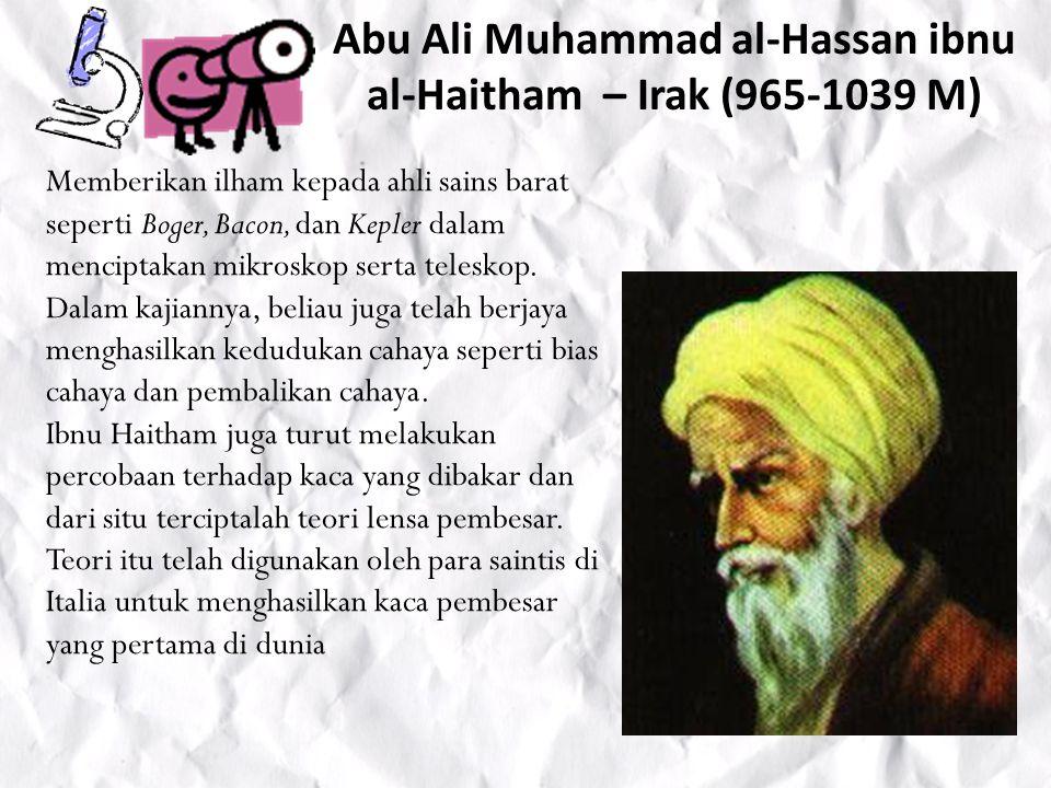 Abu Ali Muhammad al-Hassan ibnu al-Haitham – Irak (965-1039 M)