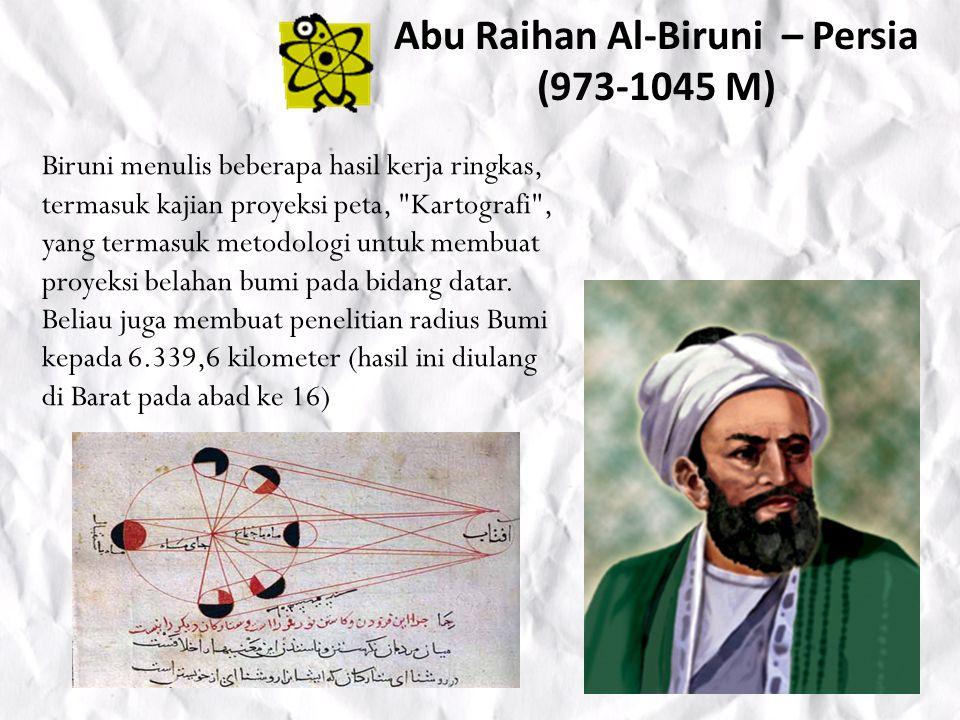 Abu Raihan Al-Biruni – Persia (973-1045 M)