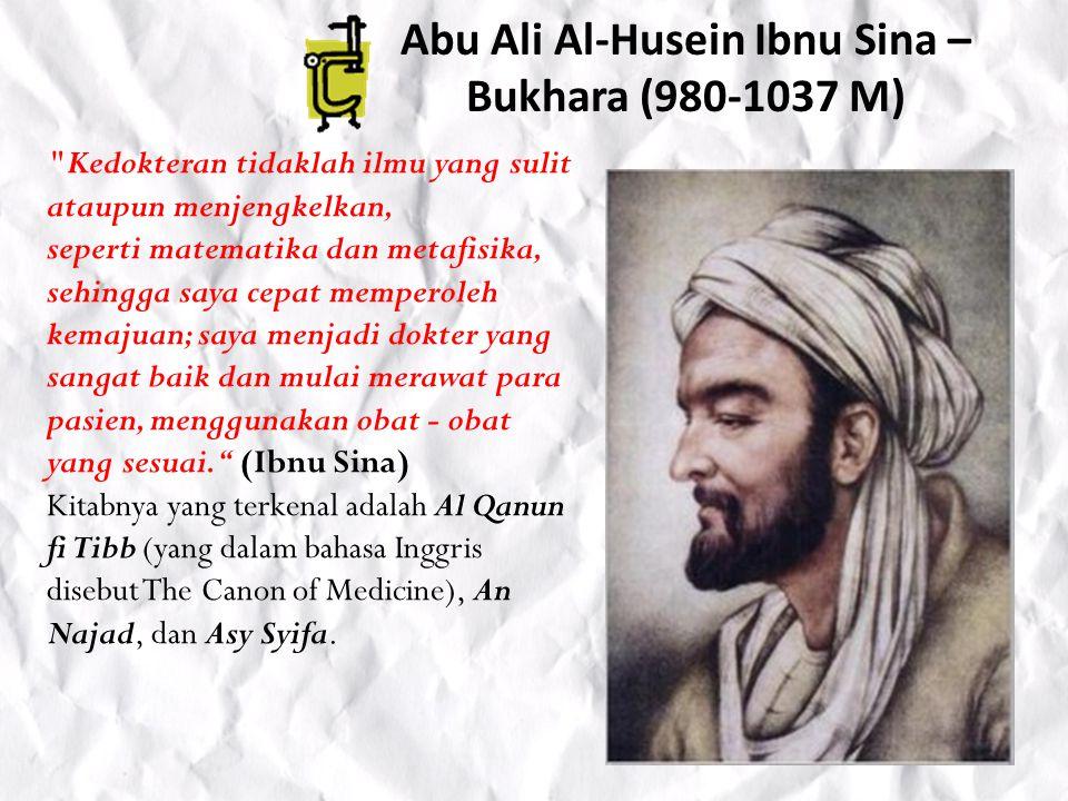 Abu Ali Al-Husein Ibnu Sina – Bukhara (980-1037 M)