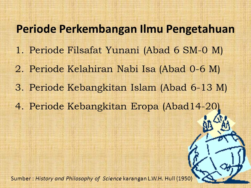 Periode Perkembangan Ilmu Pengetahuan