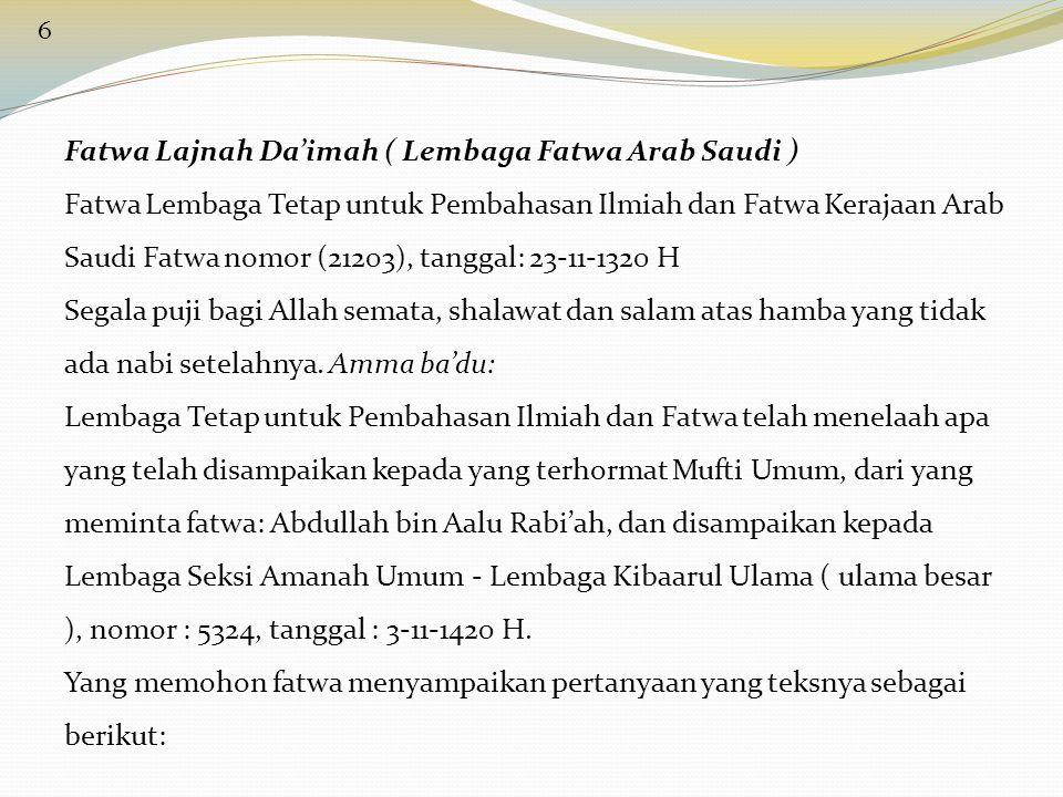 Fatwa Lajnah Da'imah ( Lembaga Fatwa Arab Saudi )