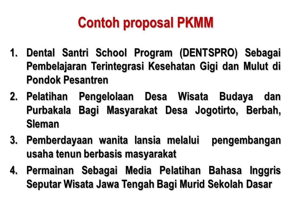 Contoh proposal PKMM Dental Santri School Program (DENTSPRO) Sebagai Pembelajaran Terintegrasi Kesehatan Gigi dan Mulut di Pondok Pesantren.