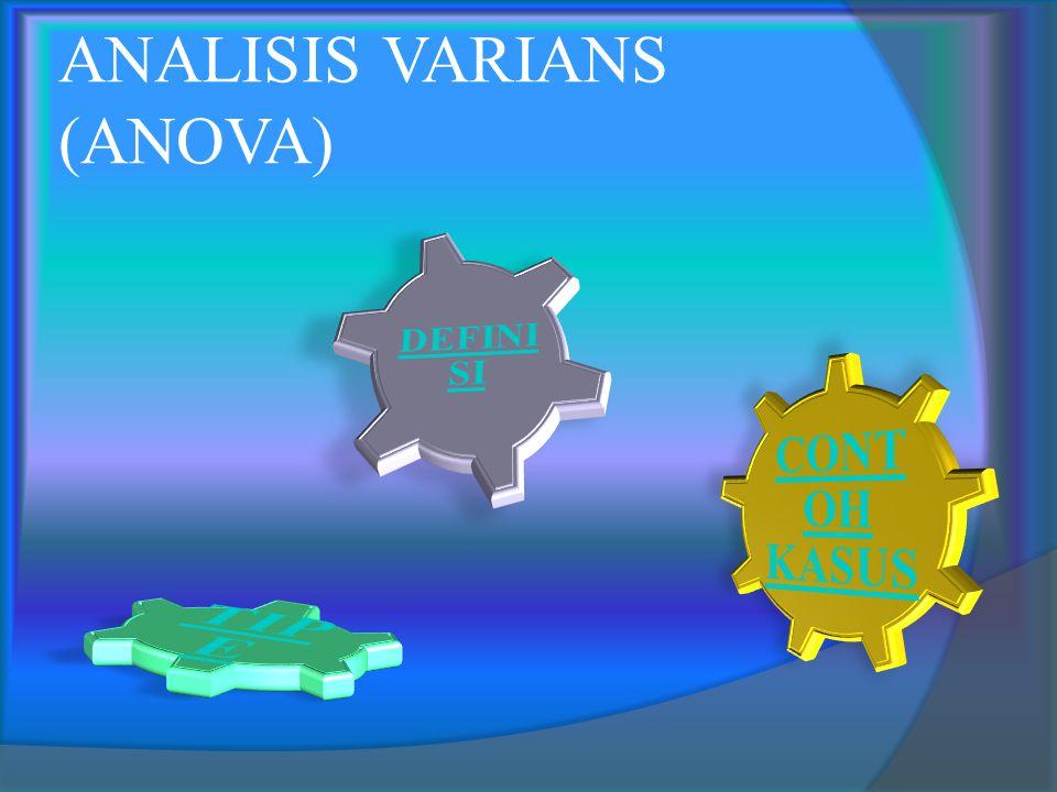 ANALISIS VARIANS (ANOVA)
