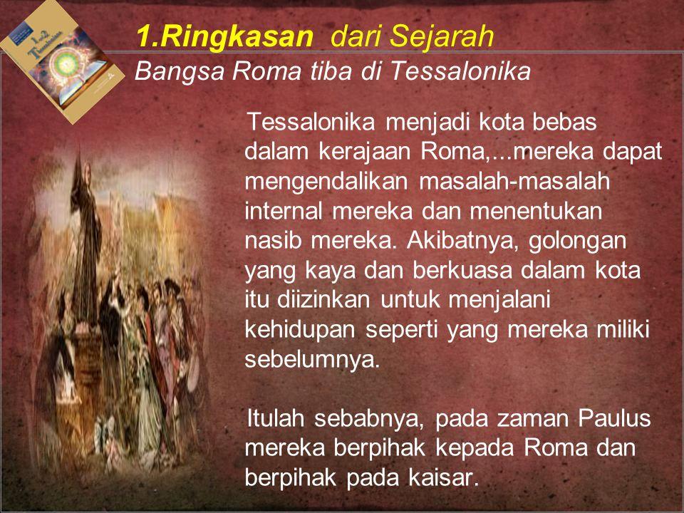 1.Ringkasan dari Sejarah Bangsa Roma tiba di Tessalonika