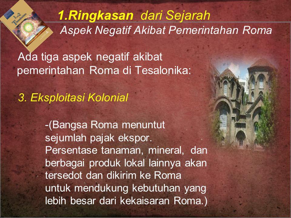 1.Ringkasan dari Sejarah Aspek Negatif Akibat Pemerintahan Roma