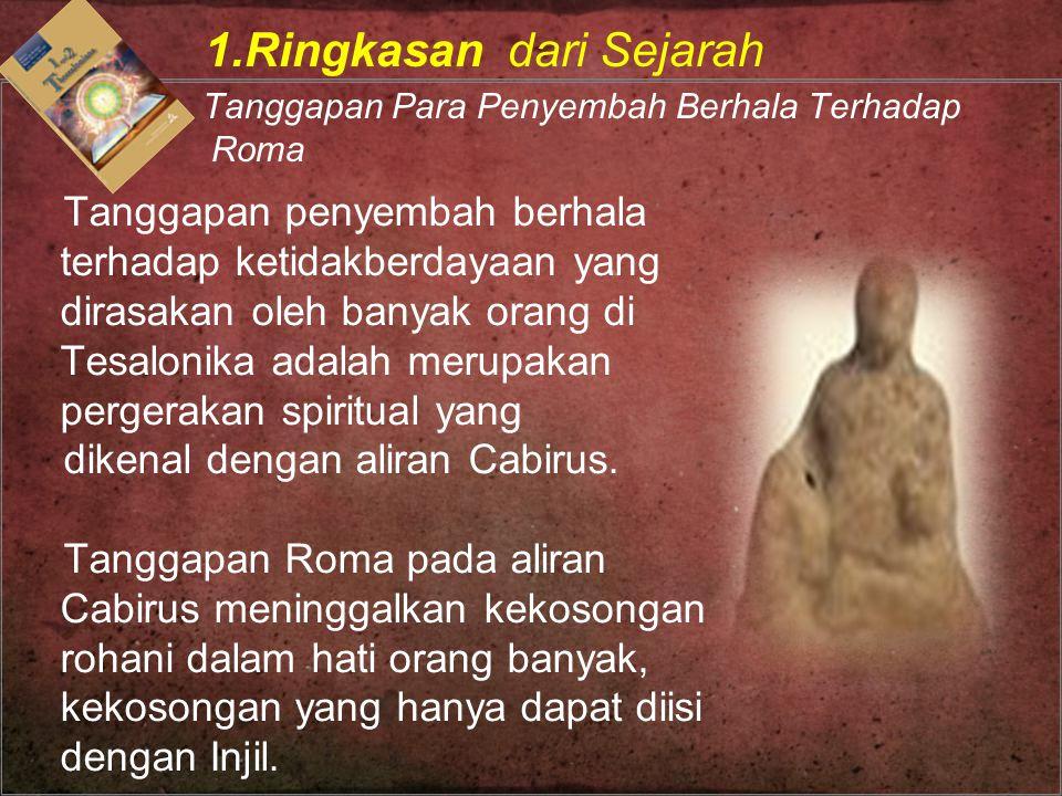 1.Ringkasan dari Sejarah Tanggapan Para Penyembah Berhala Terhadap Roma