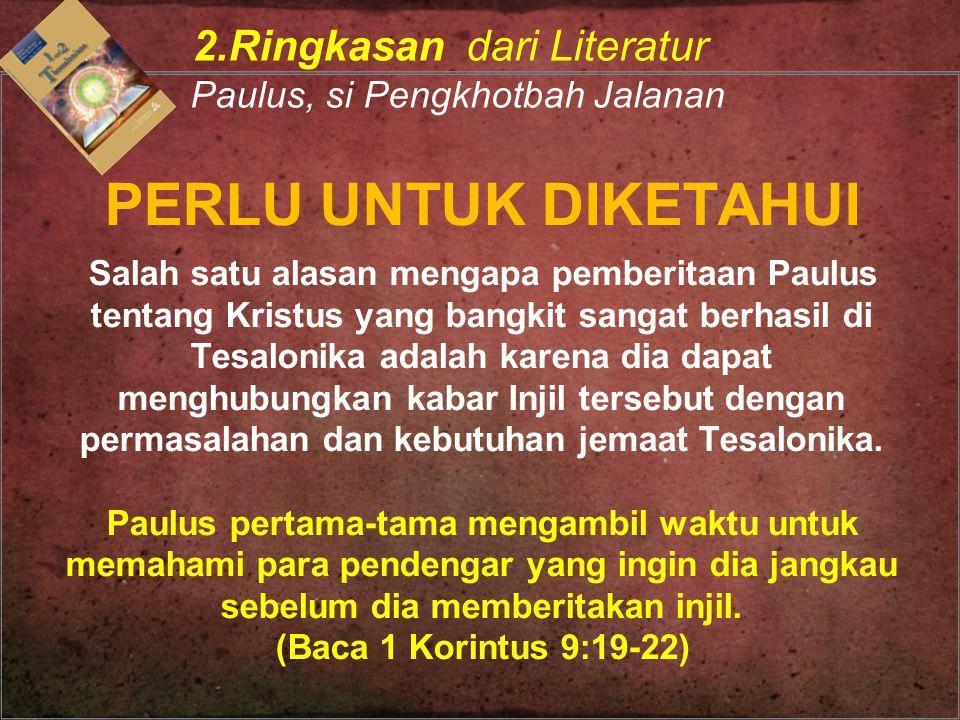 2.Ringkasan dari Literatur Paulus, si Pengkhotbah Jalanan