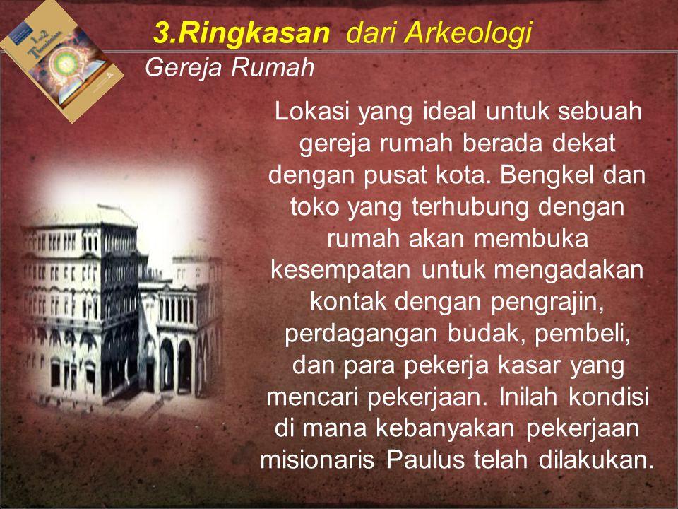 3.Ringkasan dari Arkeologi Gereja Rumah