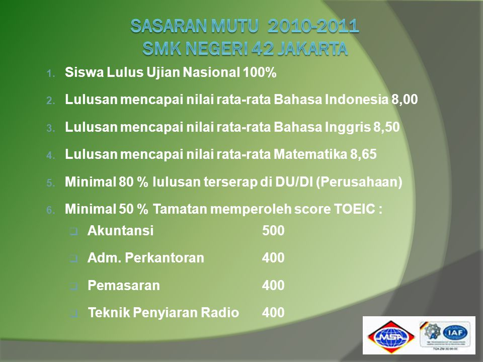 SASARAN MUTU 2010-2011 SMK negeri 42 jakarta