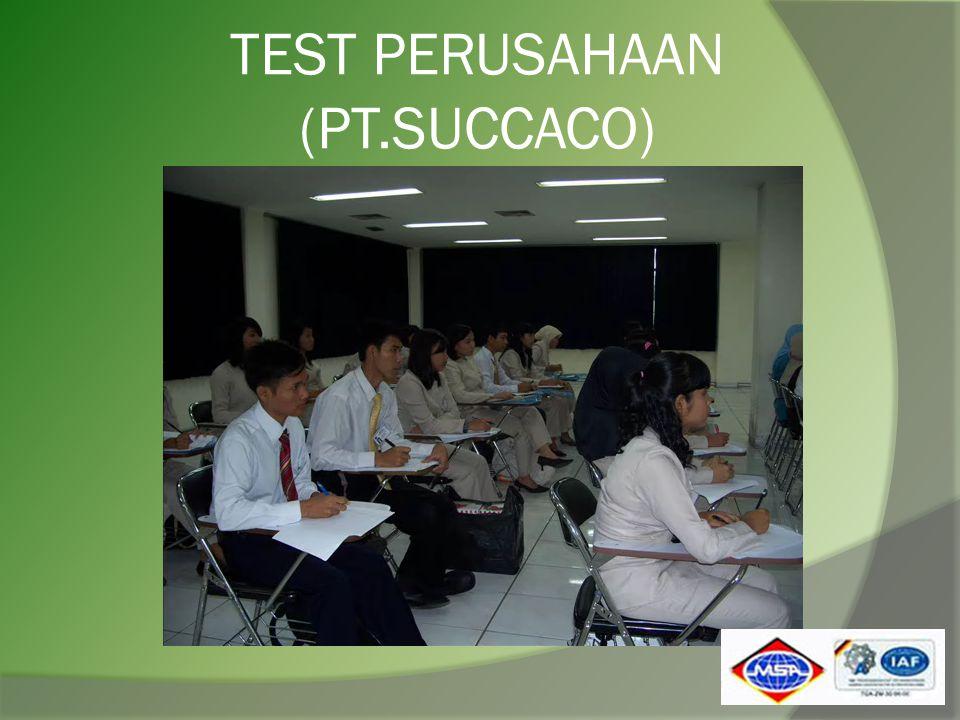 TEST PERUSAHAAN (PT.SUCCACO)