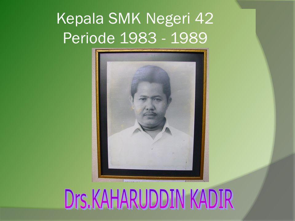 Kepala SMK Negeri 42 Periode 1983 - 1989