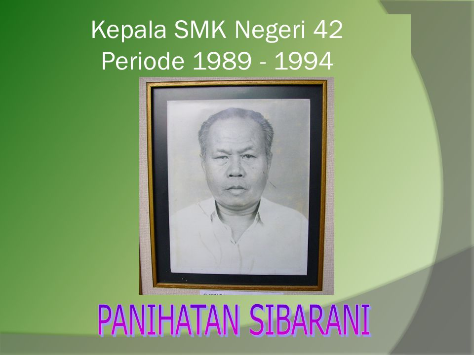 Kepala SMK Negeri 42 Periode 1989 - 1994