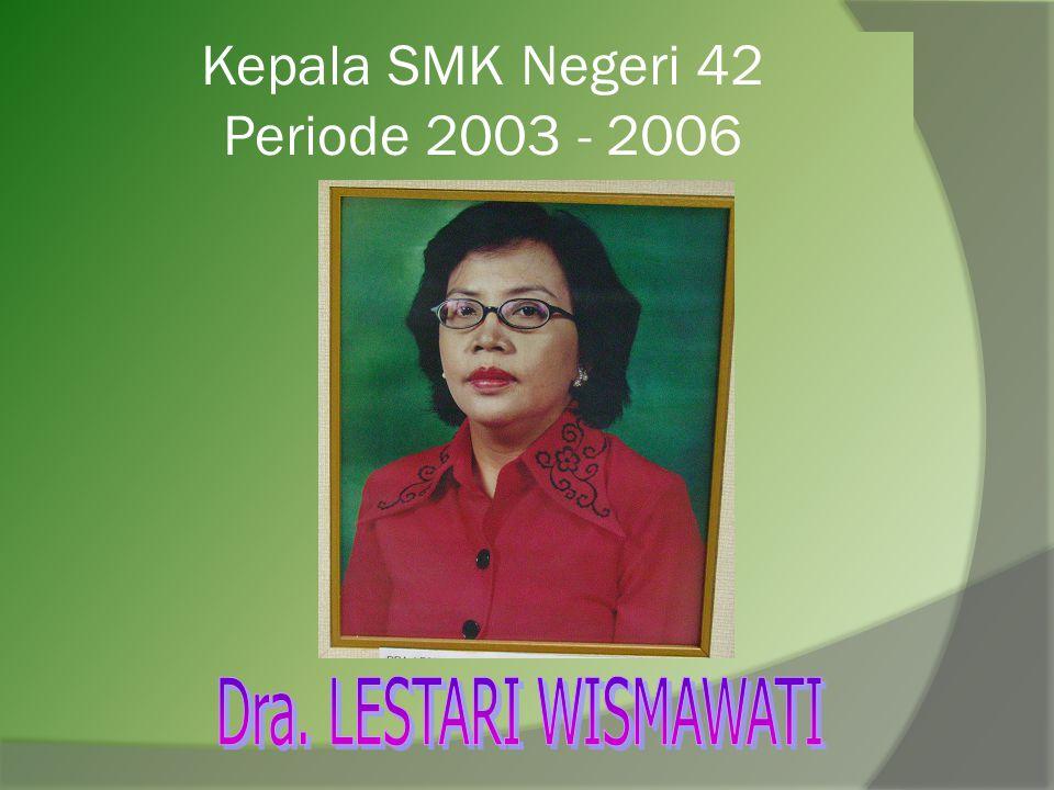 Kepala SMK Negeri 42 Periode 2003 - 2006
