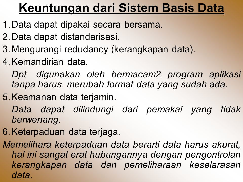 Keuntungan dari Sistem Basis Data
