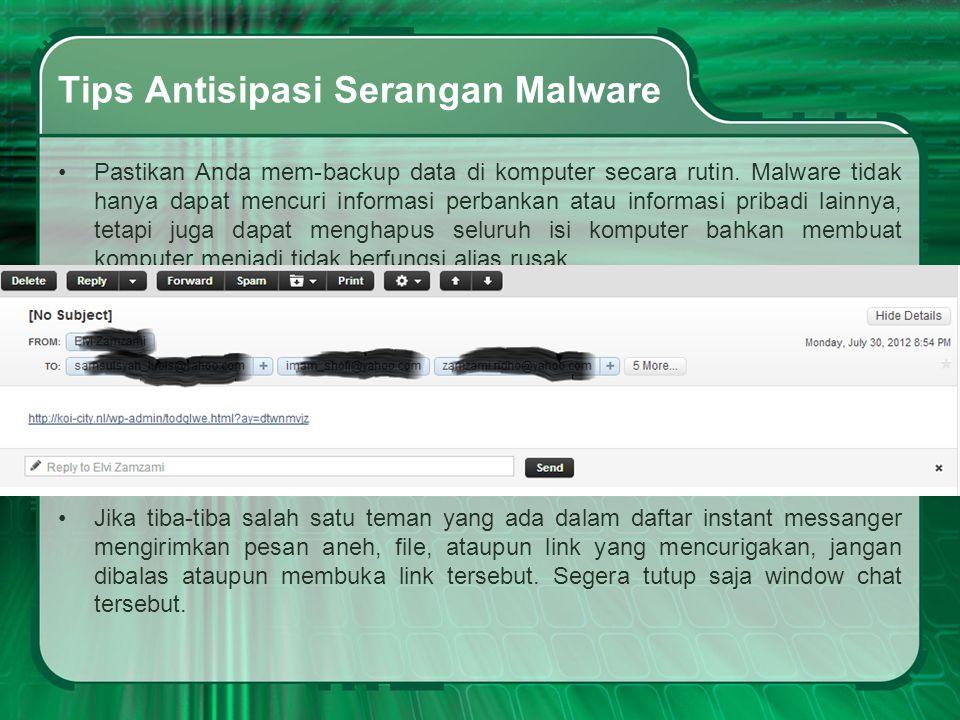 Tips Antisipasi Serangan Malware