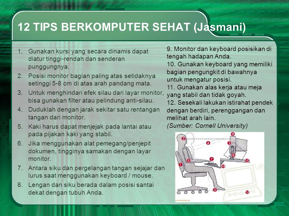 12 TIPS BERKOMPUTER SEHAT (Jasmani)