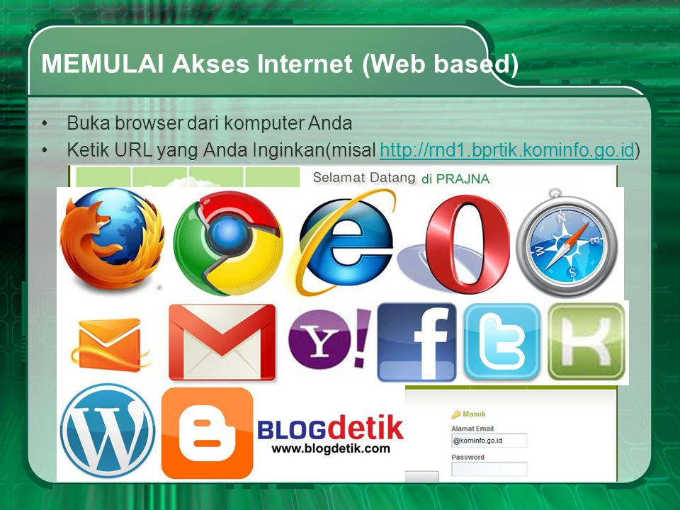 MEMULAI Akses Internet (Web based)