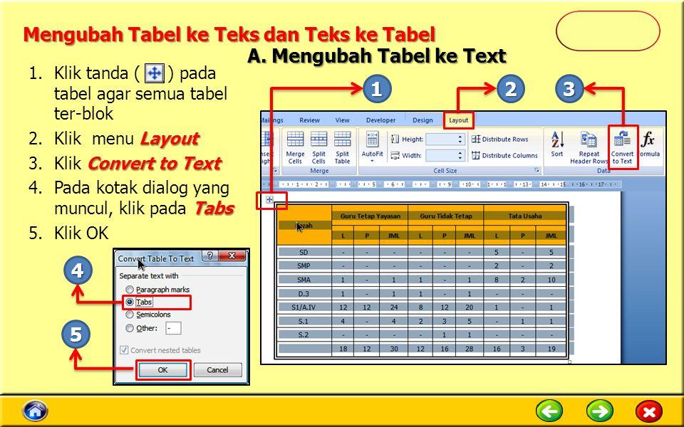Mengubah Tabel ke Teks dan Teks ke Tabel
