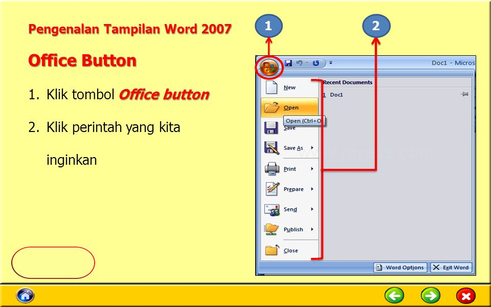 Office Button Klik tombol Office button