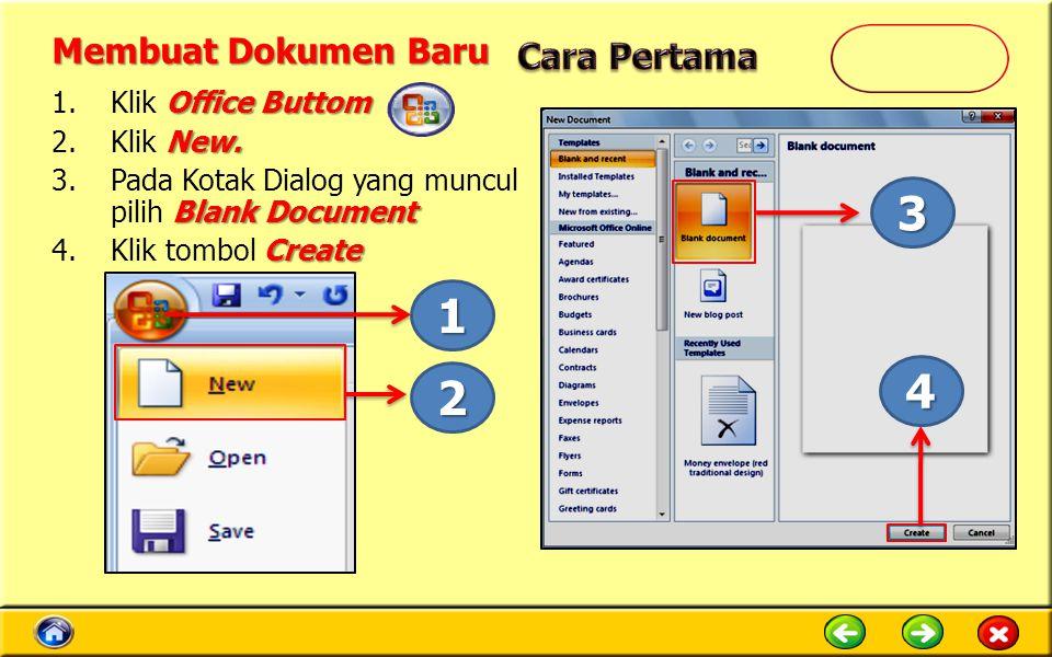3 1 4 2 Membuat Dokumen Baru Cara Pertama Klik Office Buttom Klik New.