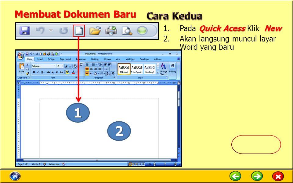1 2 Membuat Dokumen Baru Cara Kedua Pada Quick Acess Klik New