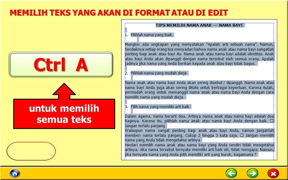 Memilih Teks yang akan di Format atau di Edit