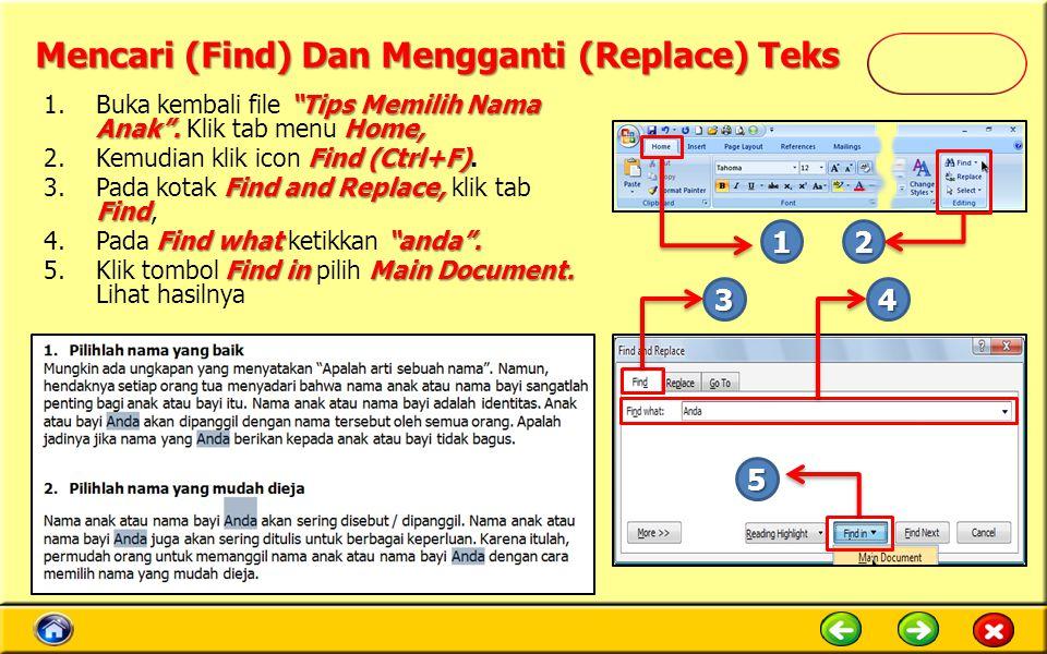 Mencari (Find) Dan Mengganti (Replace) Teks