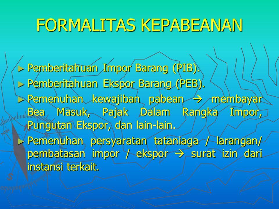 FORMALITAS KEPABEANAN