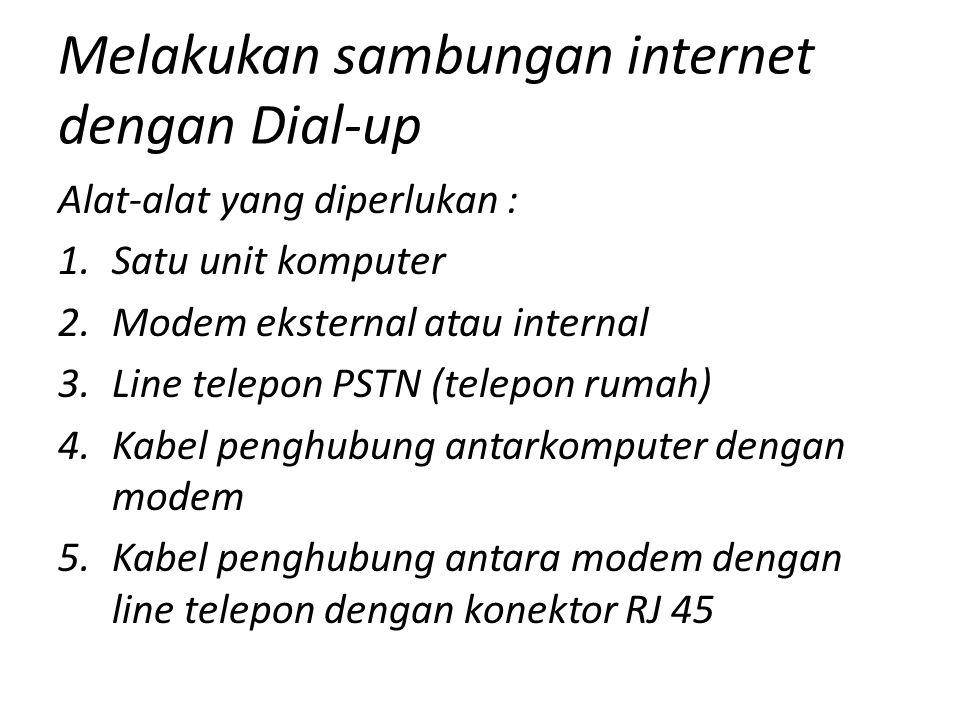 Melakukan sambungan internet dengan Dial-up