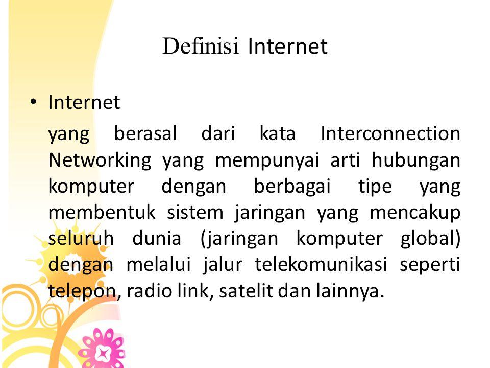 Definisi Internet Internet