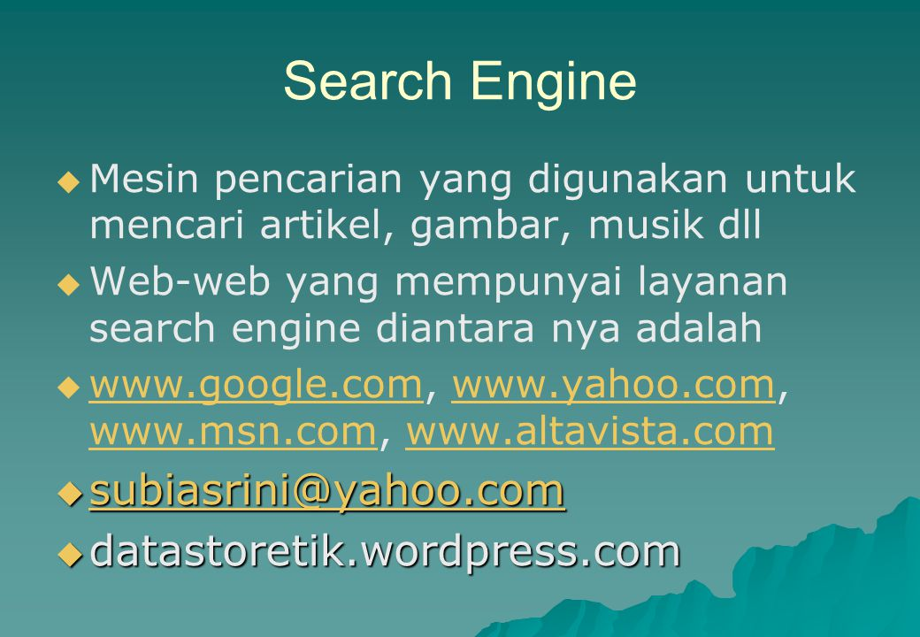 Search Engine subiasrini@yahoo.com datastoretik.wordpress.com
