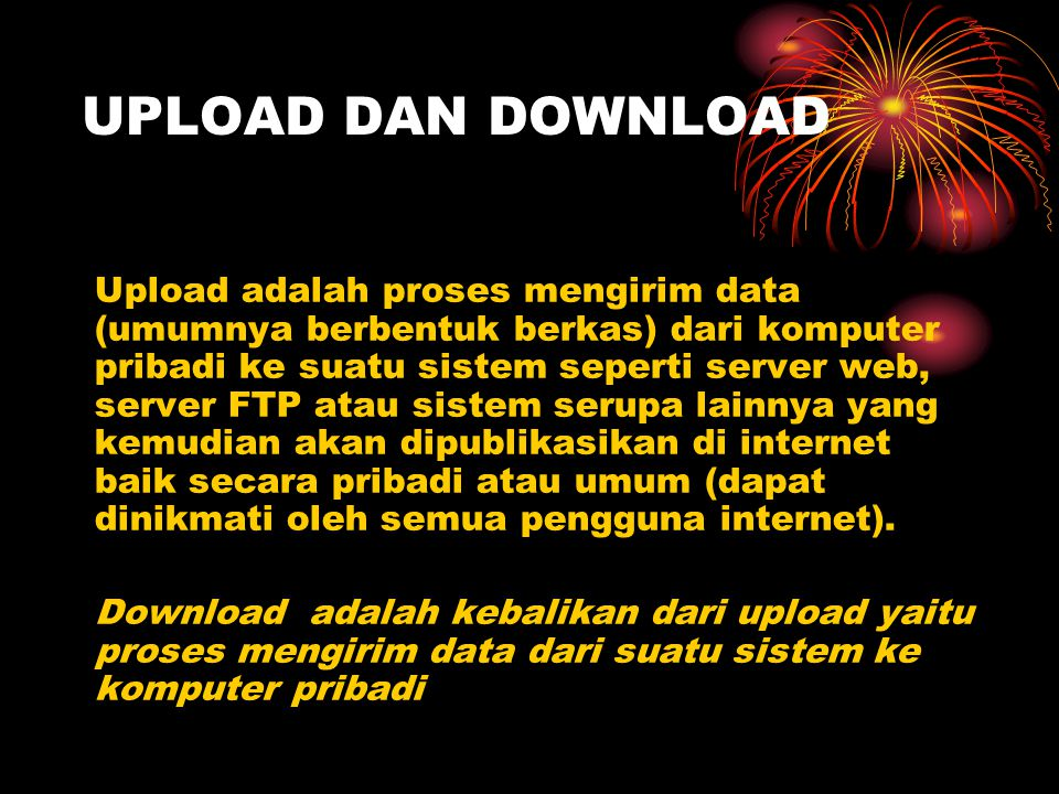 UPLOAD DAN DOWNLOAD