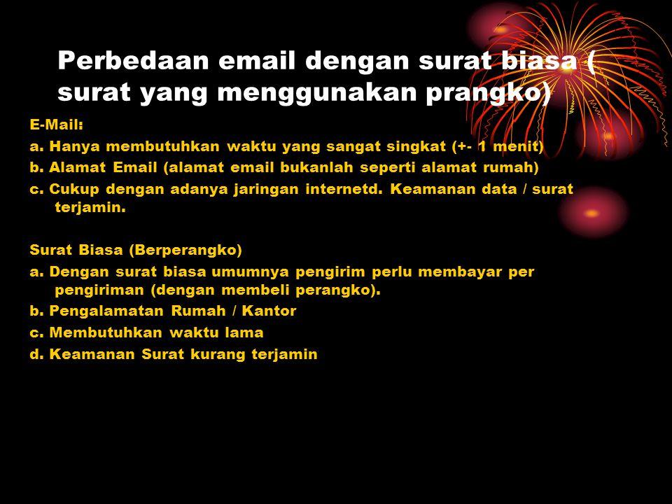 Perbedaan email dengan surat biasa ( surat yang menggunakan prangko)