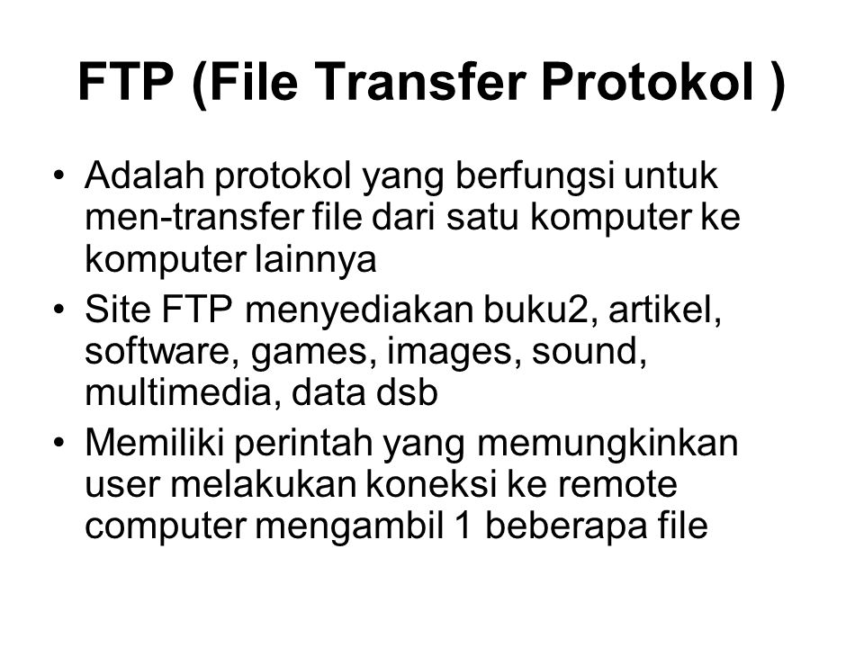 FTP (File Transfer Protokol )
