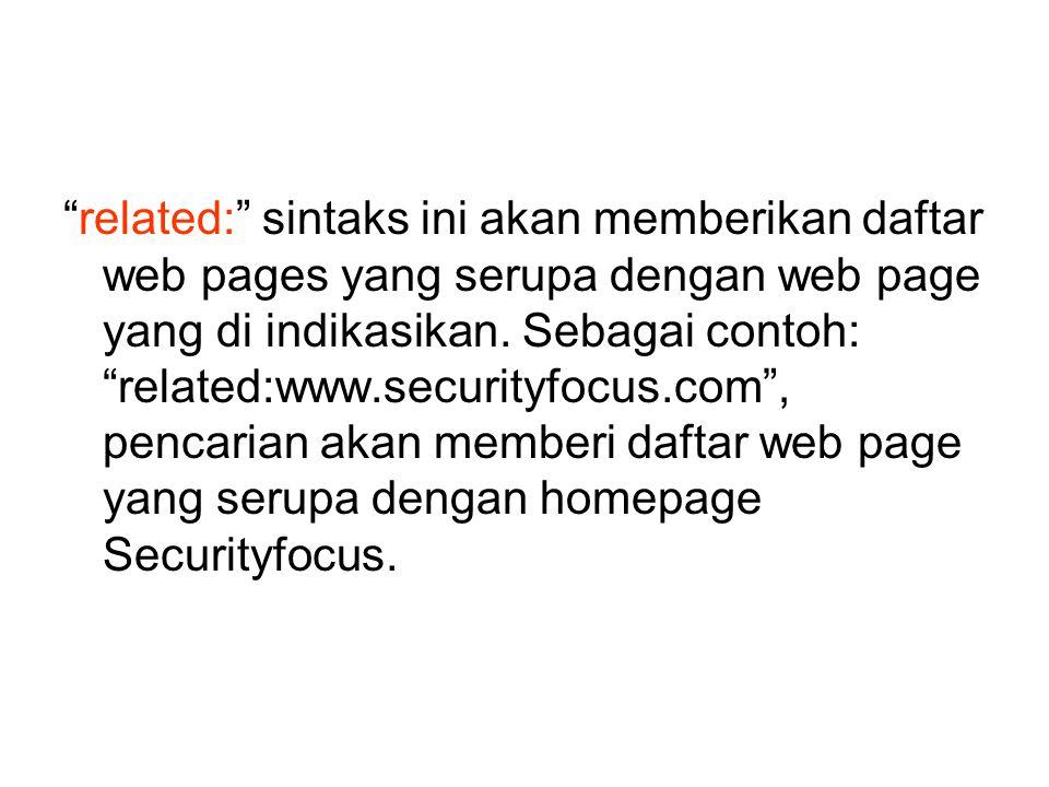 related: sintaks ini akan memberikan daftar web pages yang serupa dengan web page yang di indikasikan.
