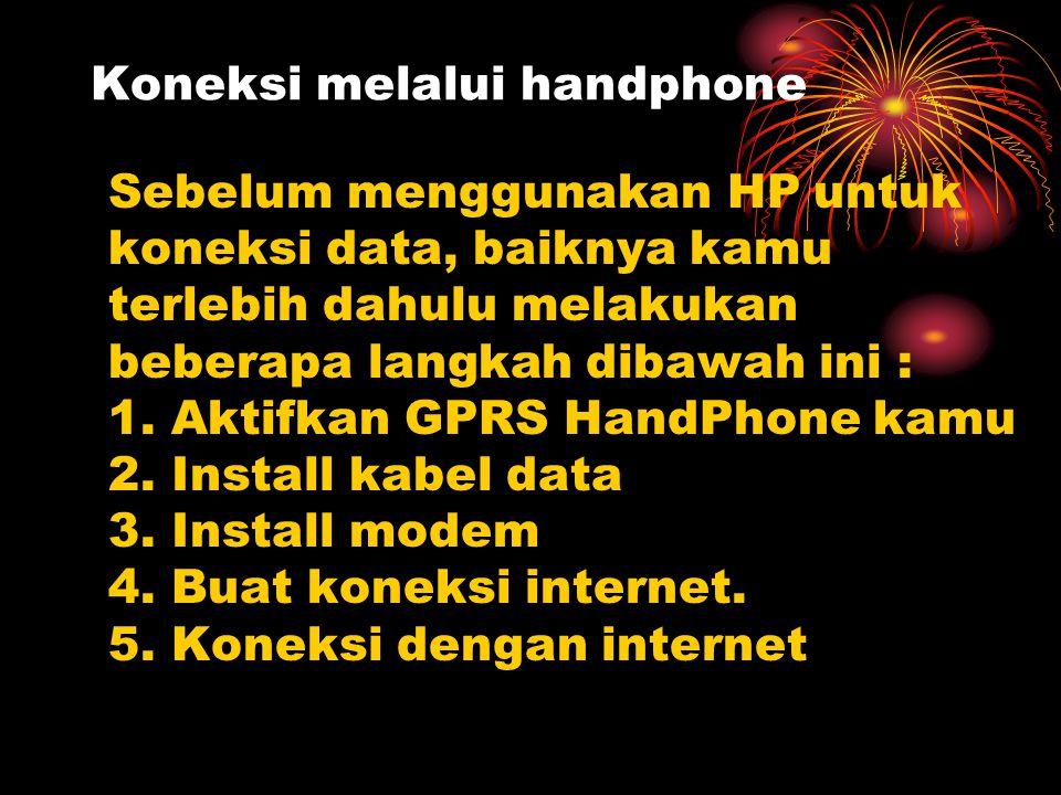 Koneksi melalui handphone